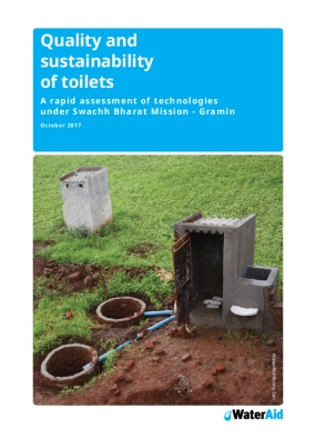Quality and Sustainability of Toilets: A Rapid Assessment of Technologies Under Swachh Bharat Mission - Gramin
