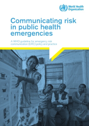 Communicating Risk in Public Health Emergencies